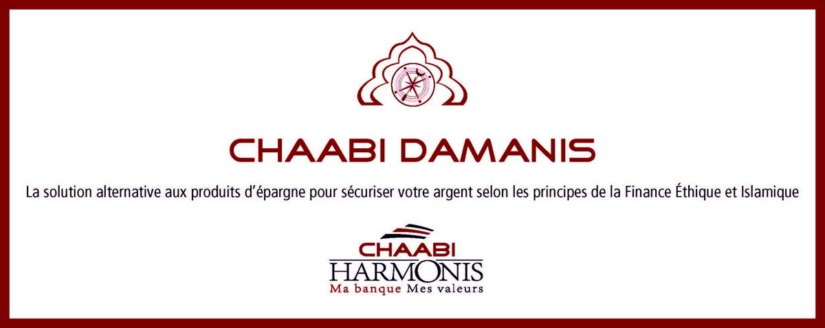 Chaabi damanis chaabi bank lance un nouveau produit de finance ethique et i - Credit islamique chaabi bank ...