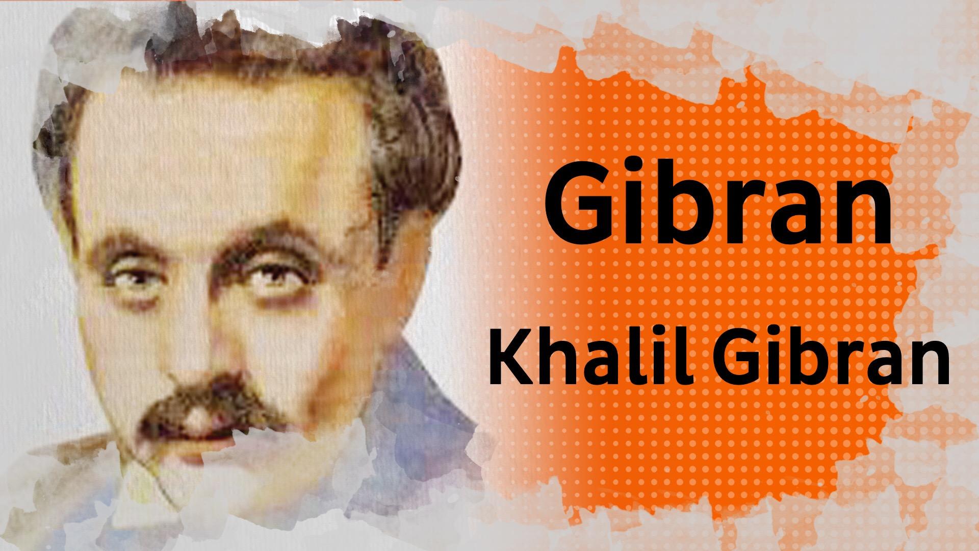 Biopic 29 Gibran Khalil Gibran Précurseur De La New Wave