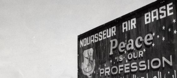 History : When Morocco wanted the US Air Force to pull out of the Nouasseur Air Base