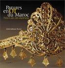 Parures en or du Maroc, trésors des cités impérial