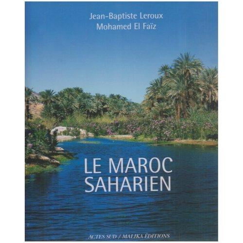 Le Maroc saharien