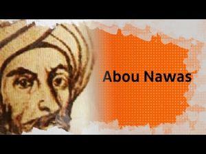 Biopic #30: Abou Nawas, le poète bachique qui chantait son amour pour les jeunes garçons